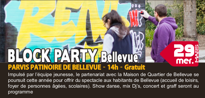 BLOCK PARTY Bellevue / DJ MOD'EST / RENC'ARTS HIP HOP BREST / 29 MARS 2017
