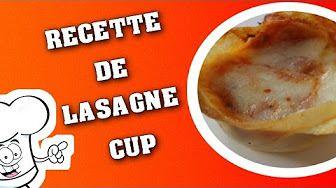 RECETTE RAPIDE DE LASAGNE CUP