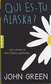 Idée #2 : &quot&#x3B;Qui-es tu Alaska ?&quot&#x3B;