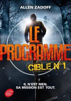 """Couverture  """"Le Programme : cible n°1"""""""