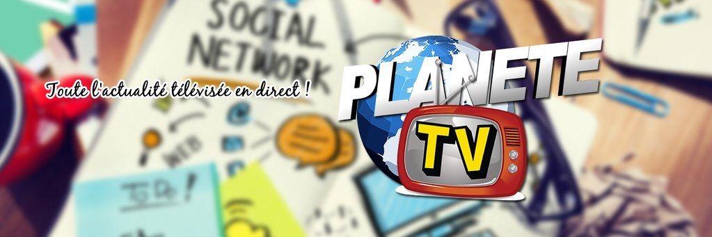 Planète TV - Nouvelle formule !