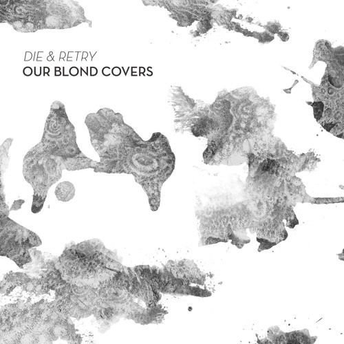 Our Blond Covers - Die &amp&#x3B; Retry