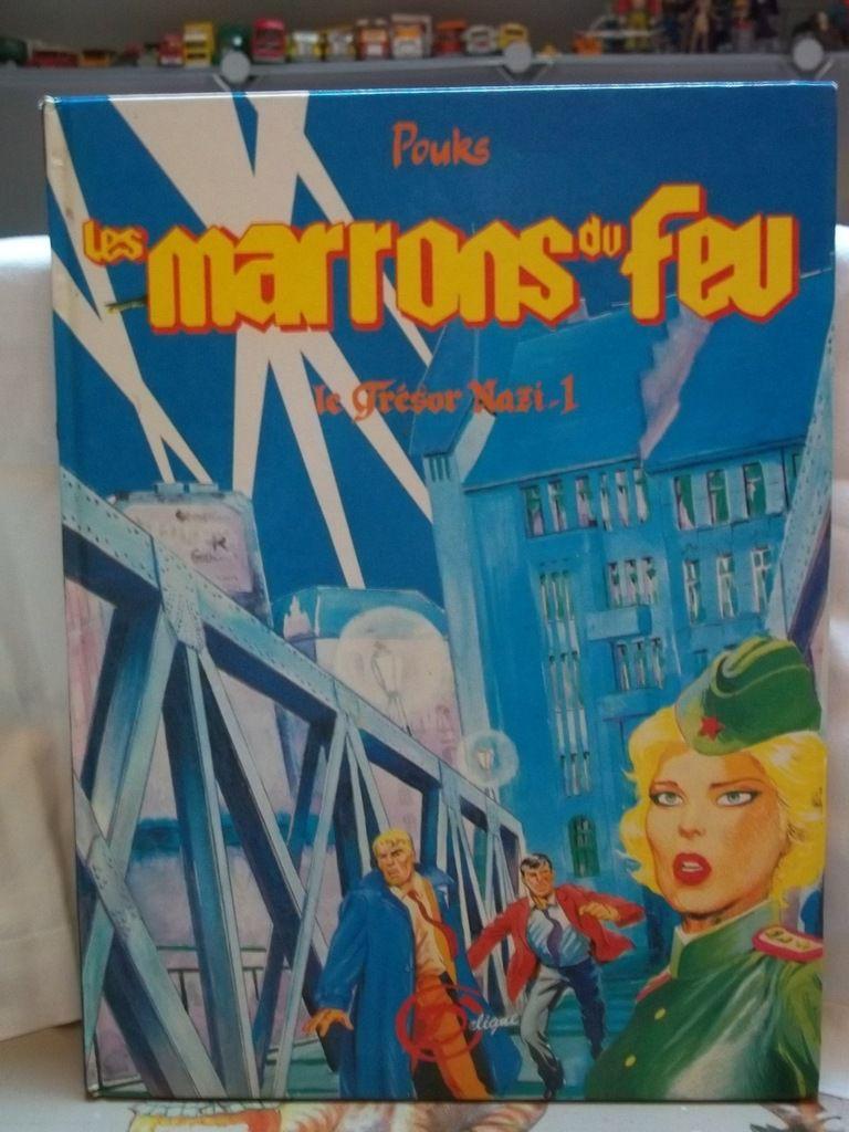 les marrons du feu, le trésor nazi 1985 édition michel