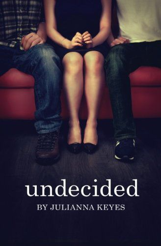 Free Ebook Download: Undecided from Julianna Keyes