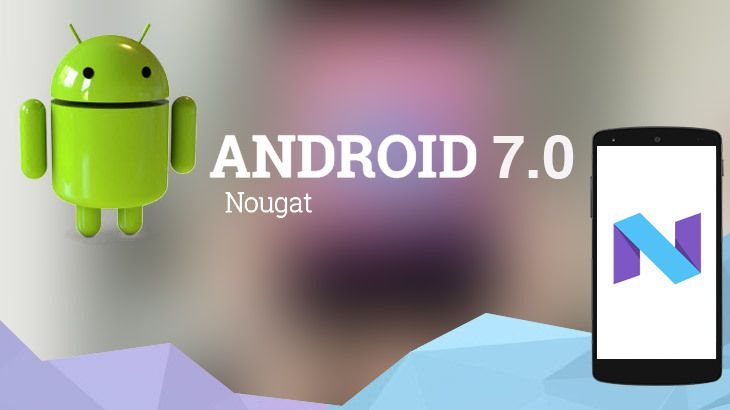 Android 7.0 officiellement publié.