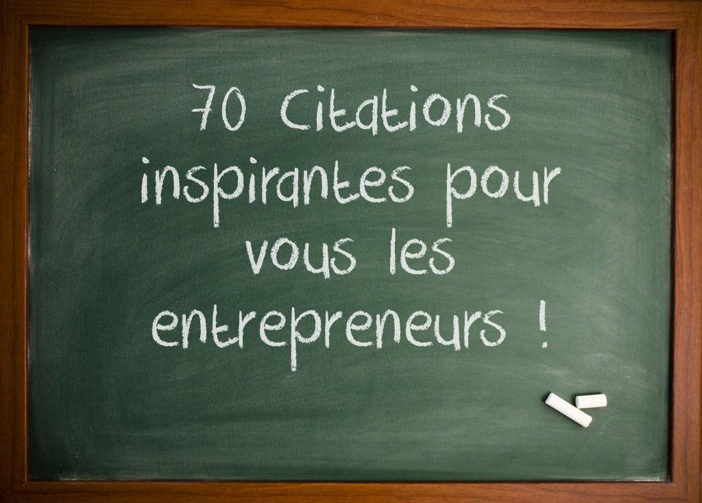 70 CITATIONS INSPIRANTES