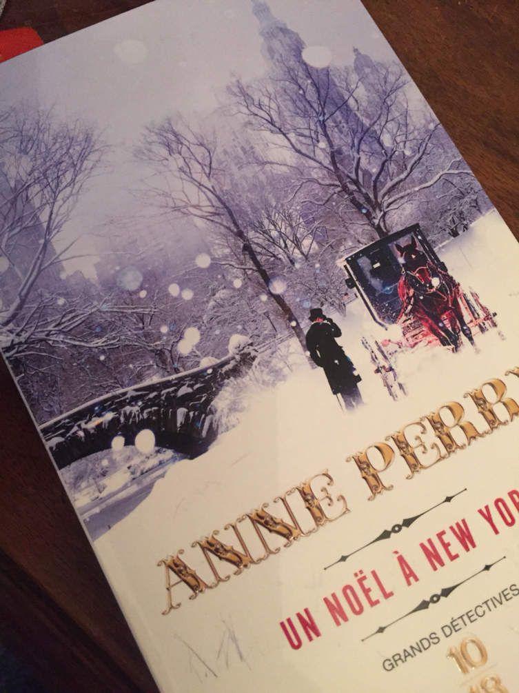 Un Noël à New-York, Anne Perry, 10/18