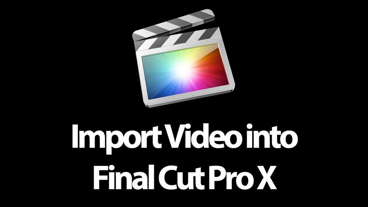 How to Import Video into Final Cut Pro X (Guide 2): Different Codecs