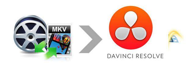 Encoding MKV to Davinci Resolve for Editing