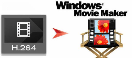 How to Work H.264 Codec in Windows Movie Maker