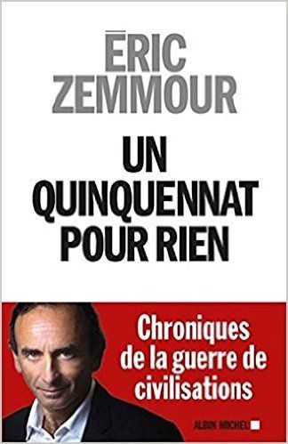 « Un quinquennat pour rien », le nouveau livre d'Éric Zemmour