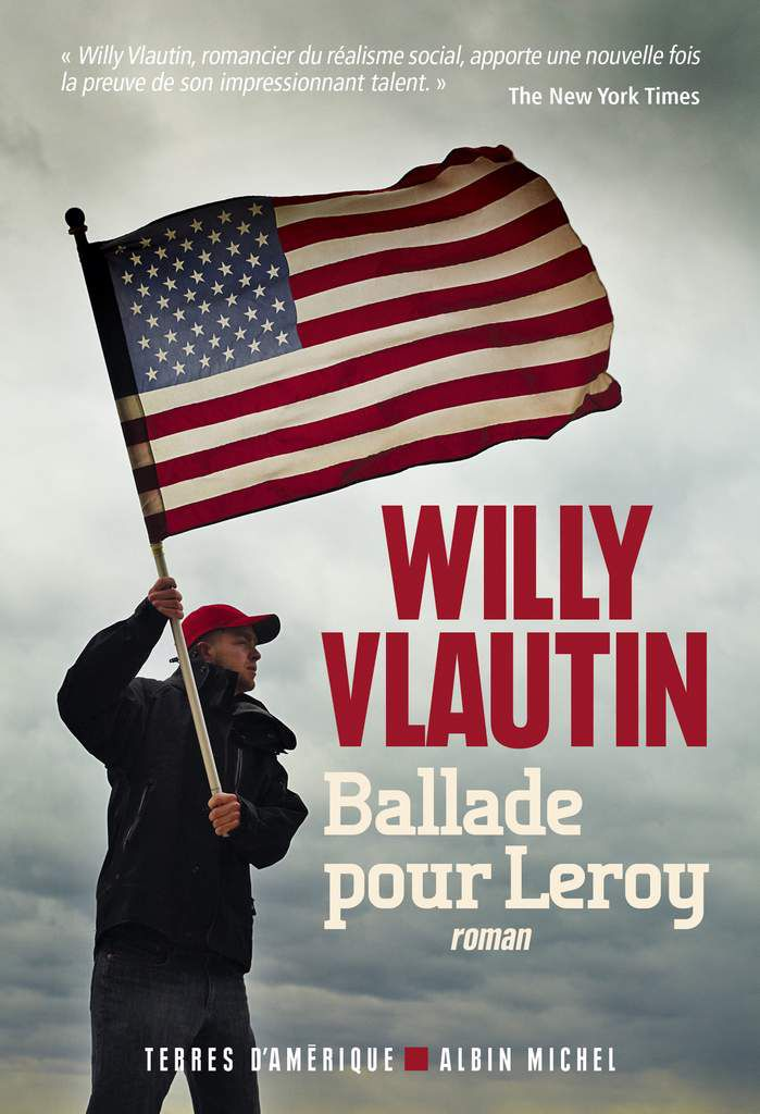 Ballade pour Leroy - Willy Vlautin