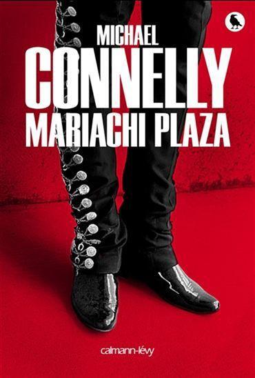 Mariachi Plaza de Michael Connelly