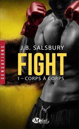 Fight T01: Corps à Corps - J.B.Salsbury