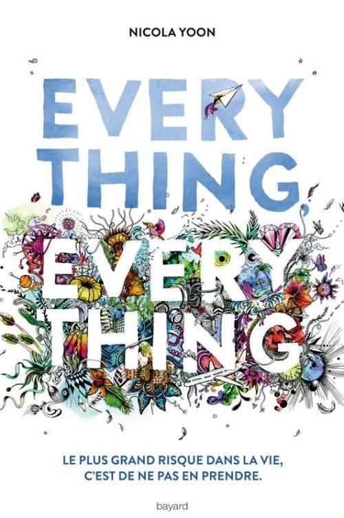 Everything, everything - Nicola Yoon