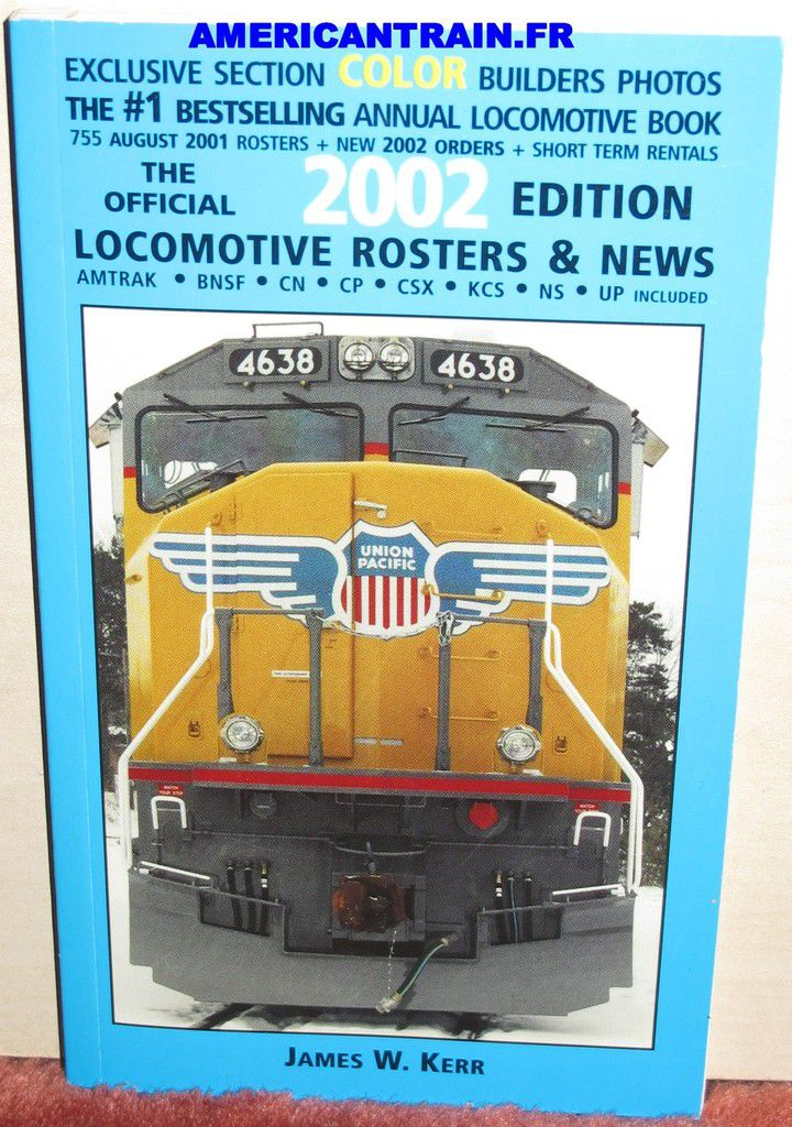 Locomotive Rosters & News 2002 James W. Kerr