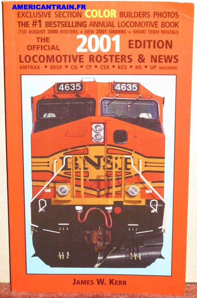 Locomotive Rosters &amp&#x3B; News 2001 James W. Kerr
