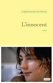 Rentrée littéraire : le nouveau roman autobiographique de Christophe Donner