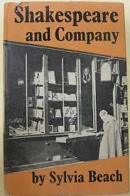 Sylvia Beach's 1959 Memoirs Shakespeare and Company