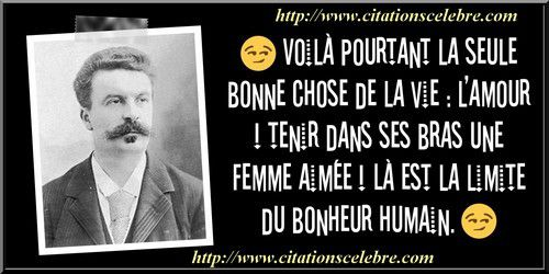 Citation Guy de Maupassant