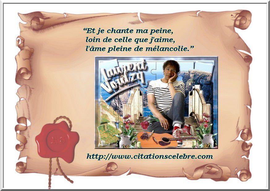 Citation de Lucien Voulzy, dit Laurent Voulzy,chanteur et compositeur français