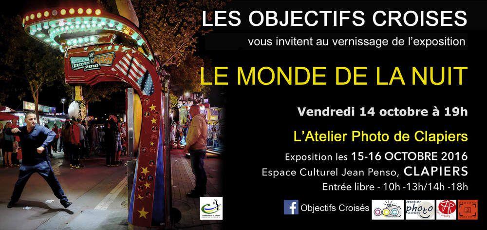 La 2ème exposition d'Objectifs Croisés &quot&#x3B;Le Monde de la Nuit&quot&#x3B; a lieu ce week-end à Clapiers (34)