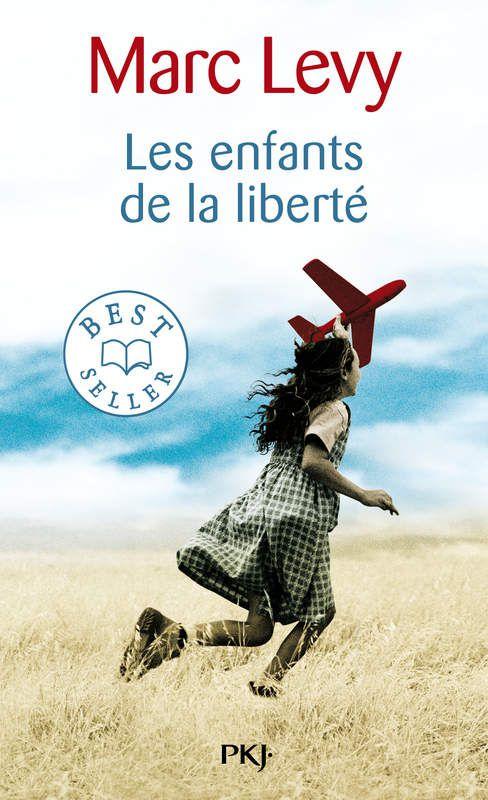 &quot&#x3B;Les enfants de la liberté&quot&#x3B; de Marc Lévy
