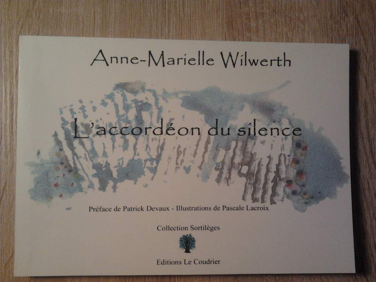 Anne-Marielle Wilwerth  L'accordéon du silence