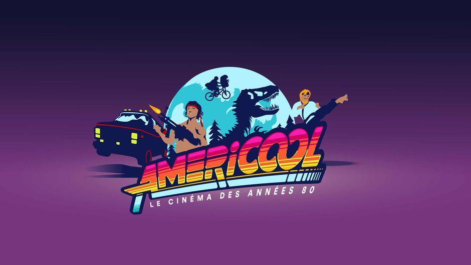 Mardi 3 octobre à 20h55 et mercredi 4 octobre à 22h45 sur France 4, l'histoire des blockbusters des années 80 racontée dans &quot&#x3B;Americool&quot&#x3B;