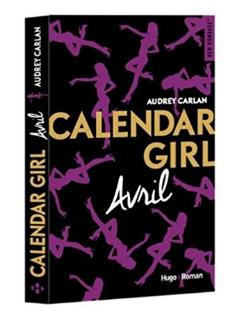 Calendar Girl AVRIL - Audrey Carlan