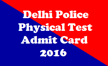 Delhi Police admit card for constable physical test
