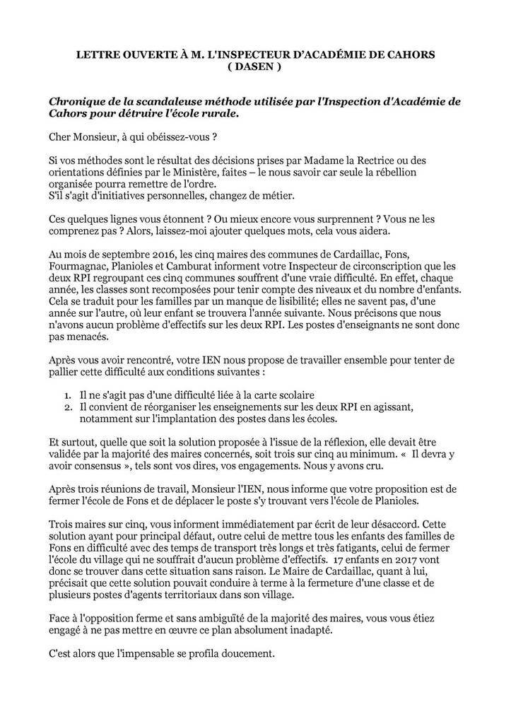 LETTRE OUVERTE À M. L'INSPECTEUR D'ACADÉMIE DE CAHORS ( DASEN ) Chronique de la scandaleuse méthode utilisée par l'Inspection d'Académie de Cahors pour détruire l'école rurale.