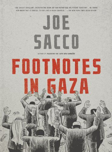 "Le livre ""Footnotes in Gaza"" de Joe Sacco"