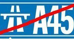A45 : destruction, privatisation etmort