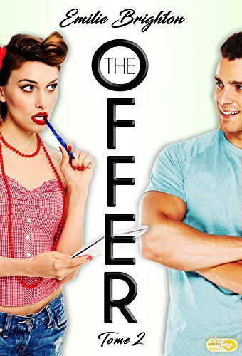 The offer, tome 2