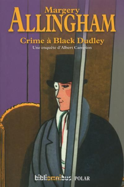 CRIME A BLACK DUDLEY  de Margery Allingham
