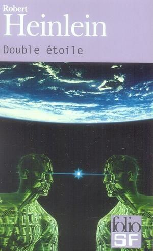 DOUBLE ETOILE de Robert Heinlein