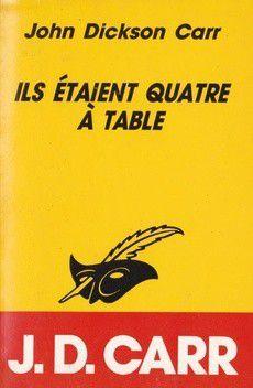 ILS ETAIENT QUATRE A TABLE de John Dickson Carr
