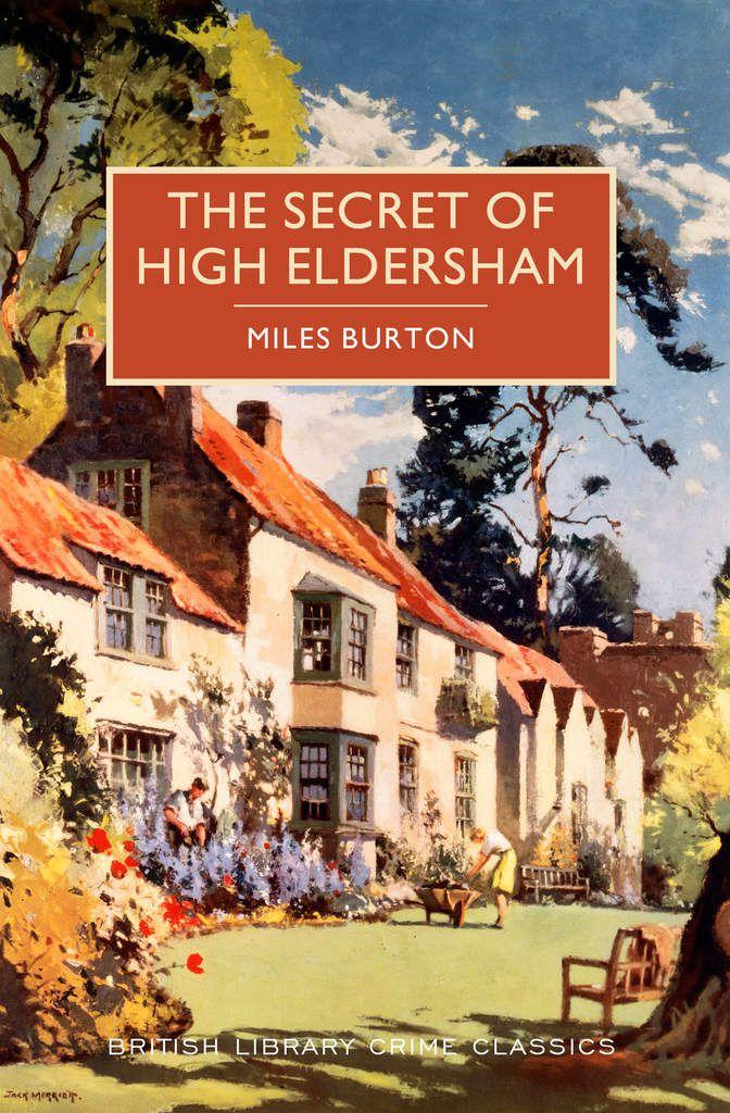 LE SECRET DE HIGH ELDERSHAM de Miles Burton [John Rhode]