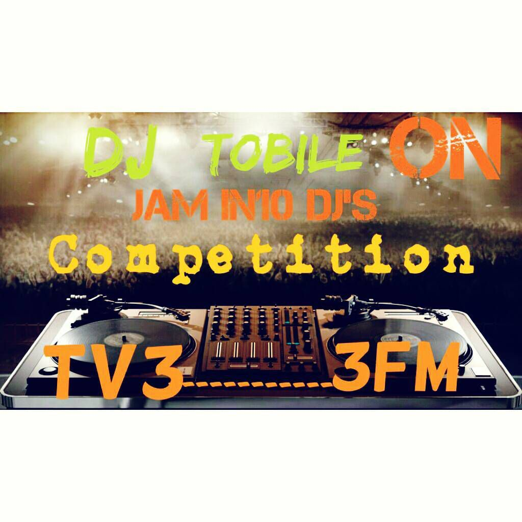 Dj TOBILE THE UPPER WEST BEST Dj TO BE LIVE ON TV3 AND 3FM'S DJ'S COMPETITION ON SATURDAY.