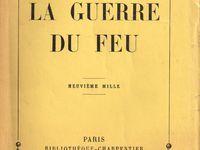 """J.-H. Rosny aîné """"La Guerre du feu"""" (Fasquelle - 1928"""