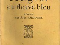 """J.-H. Rosny aîné """"Helgvor du Fleuve Bleu"""" (Plon - 1933)"""