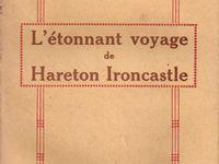 """J.-H. Rosny aîné """"L'Etonnant voyage de Hareton Ironcastle"""" (Flammarion - 1923)"""