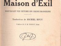 """Nora Waln """"La Maison d'exil, mœurs et vie intime en Chine moderne"""" (Jeheber - 1934). Préface de J.-H. Rosny aîné."""