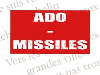Stage Ado-Missiles