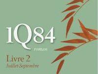 1Q84 - Haruki MURAKAMI (1Q84, 2009), traduction de Hélène MORITA, Belfond collection Littératures étrangères, 2011, 544 (Livre 1), 544 (Livre 2)  et 530 pages (Livre 3)