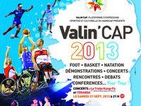 Vendredi 20 septembre 2013 la manifestation Valin'Cap ouvrira avec l'arrivée