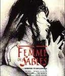 La Femme des sables (砂の女, Suna no onna)