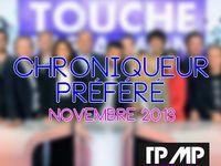 SONDAGE TPMPNEWS : QUEL EST VOTRE CHRONIQUEUR PRÉFÉRÉ ? NOVEMBRE 2013