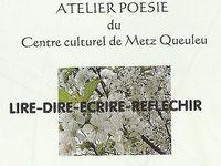 CCQ de Metz Queuleu &quot&#x3B;Atelier Poésie&quot&#x3B;  : en préparation : la manifestation du 18e Printemps des Poètes de mars 2016 cf lien